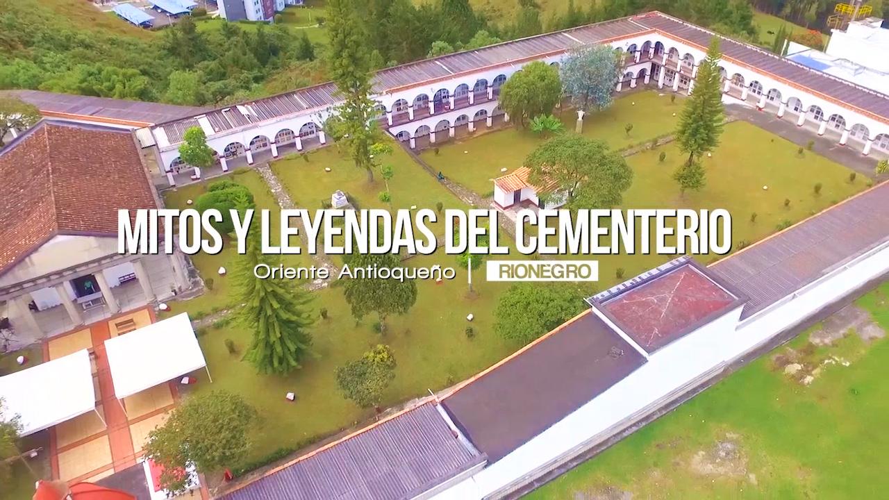 Photo of Mitos y leyendas del cementerio de Rionegro